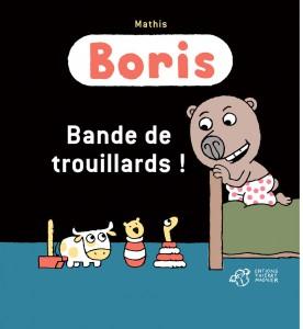 Boris bande de trouillards livre