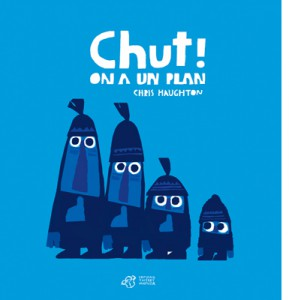 Chut-!-On-a-un-plan