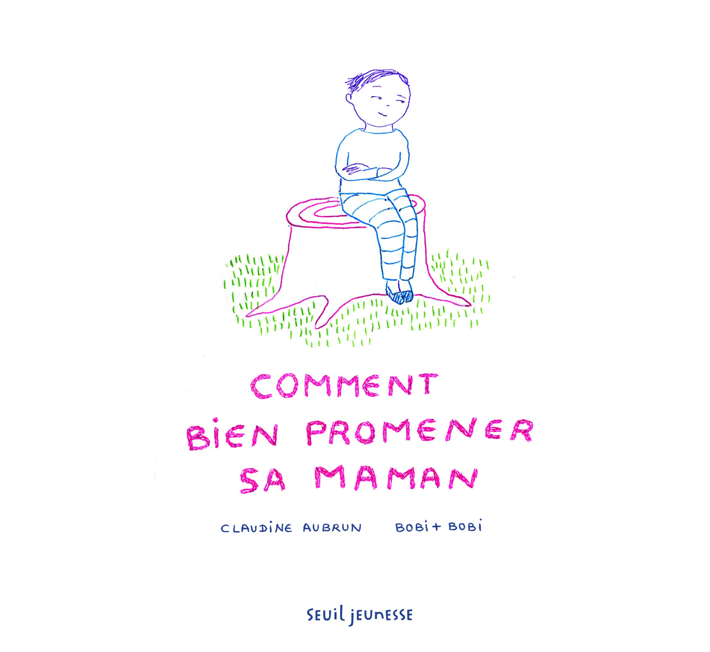 Comment_bien_promener_sa_maman