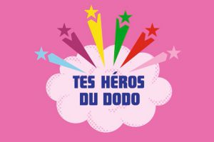 heros anti-cauchemars