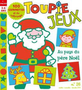 Magazine Toupie Jeux gommettes et coloriages au pays du père Noël !