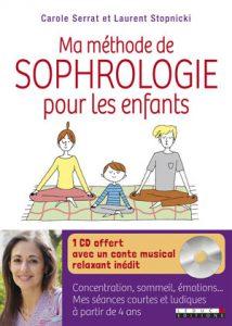 Ma méthode de sophrologie pour les enfants