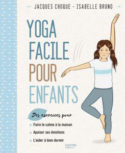 Yoga facile pour les enfants