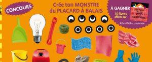 Concours Toupie magazine : créé ton monstre de placard à balais