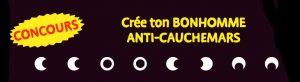 Concours Toupie : crée ton bonhomme anti-cauchemars