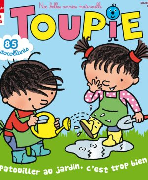 Toupie magazine : patrouiller au jardin, c'est trop bien !